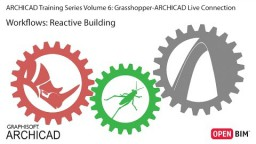 Grasshopper-ARCHICAD Live Connection - Töövoog: Reageeriv hoone [4-6]